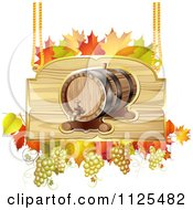 Autumn Wine Barrel Grapes And Leaf Sign
