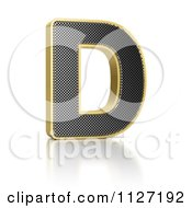 Clipart Of A 3d Gold Rimmed Perforated Metal Letter D Royalty Free CGI Illustration by stockillustrations