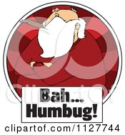 Cartoon Of A Grouchy Santa Smoking A Cigar Over Bah Humbug Text In A Red Circle Royalty Free Vector Clipart