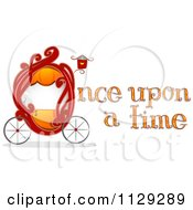 Cartoon Of Once Upon A Time Text With A Fairy Tale Carriage Royalty Free Vector Clipart by BNP Design Studio