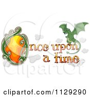 Cartoon Of Once Upon A Time Text With A Fairy Tale Dragon Royalty Free Vector Clipart