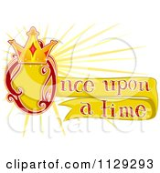 Cartoon Of Once Upon A Time Text With A Fairy Tale Crown Royalty Free Vector Clipart by BNP Design Studio