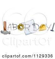Cartoon Of Labor Day Text And Tools 1 Royalty Free Vector Clipart