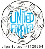 Cartoon Of A Ring Of Hands Around Blue United Forever Text Royalty Free Vector Clipart by Johnny Sajem