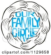 Cartoon Of A Ring Of Hands Around Blue Our Family Circle Text Royalty Free Vector Clipart by Johnny Sajem