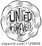 Cartoon Of A Black And White Ring Of Hands Around United Forever Text Royalty Free Vector Clipart by Johnny Sajem