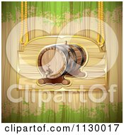 Clipart Of A Wine Barrel Sign Over Wood With Green Grunge Royalty Free Vector Illustration