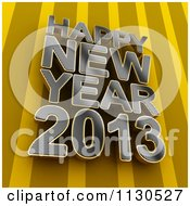 Clipart Of 3d Metal Happy New Year 2013 Text Over Stripes Royalty Free CGI Illustration