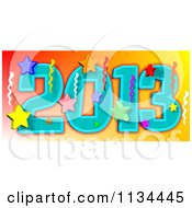 Cartoon Of A New Year 2013 With Stars And Streamers Royalty Free Vector Clipart by Dennis Cox