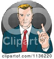 Clipart Of A Retro Businessman Holding Up A Finger Over Halftone Royalty Free Vector Illustration