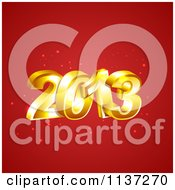 Clipart Of 3d Gold New Year 2013 On Red With Sparkles Royalty Free Vector Illustration