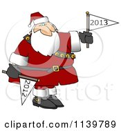 Cartoon Of Santa Putting Down A Year 2012 Flag And Holding Up A Year 2013 Flag Royalty Free Clipart by djart