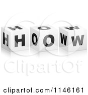 Clipart Of 3d Black And White Cubes Spelling HOW Royalty Free CGI Illustration by Andrei Marincas