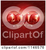 Clipart Of A Happy New Year 2013 Greeting With Baubles Over Red Text Royalty Free Vector Illustration
