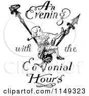 Clipart Of Retro Vintage Black And White An Evening With The Colonial Hours Text And Boy Royalty Free Vector Illustration