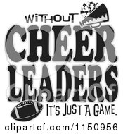 Cartoon Of Without Cheerleaders Its Just A Game Text With A Football Royalty Free Vector Clipart by Johnny Sajem