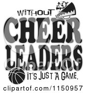 Cartoon Of Without Cheerleaders Its Just A Game Text With A Basketball Royalty Free Vector Clipart by Johnny Sajem