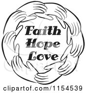 Cartoon Of A Black And White Circle Of Hands Around Faith Hope Love Text Royalty Free Vector Illustration by Johnny Sajem
