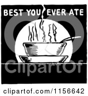 Clipart Of A Black And White Retro Best You Ever Ate Sign Royalty Free Vector Clipart