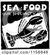 Clipart Of A Black And White Retro Sea Food Our Specialty Lobster Sign Royalty Free Vector Clipart by BestVector