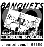 Clipart Of A Black And White Retro Banquets And Parties Our Specialty Food Service Sign Royalty Free Vector Clipart