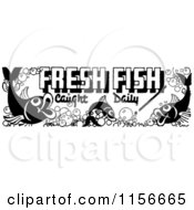 Clipart Of A Black And White Retro Fresh Fish Caught Daily Sign Royalty Free Vector Clipart
