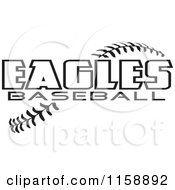 Clipart Of Black And White Eagles Baseball Text Over Stitches Royalty Free Vector Illustration