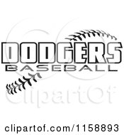 Clipart Of Black And White Dodgers Baseball Text Over Stitches Royalty Free Vector Illustration