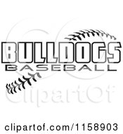 Clipart Of Black And White Bulldogs Baseball Text Over Stitches Royalty Free Vector Illustration