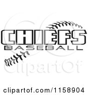Clipart Of Black And White Chiefs Baseball Text Over Stitches Royalty Free Vector Illustration
