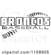 Clipart Of Black And White Broncos Baseball Text Over Stitches Royalty Free Vector Illustration