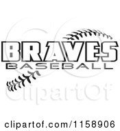 Clipart Of Black And White Braves Baseball Text Over Stitches Royalty Free Vector Illustration