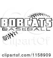 Clipart Of Black And White Bobcats Baseball Text Over Stitches Royalty Free Vector Illustration