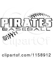 Clipart Of Black And White Pirates Baseball Text Over Stitches Royalty Free Vector Illustration