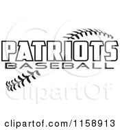 Clipart Of Black And White Patriots Baseball Text Over Stitches Royalty Free Vector Illustration