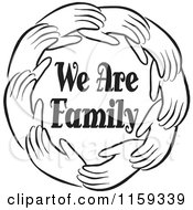 Cartoon Of A Black And White Circle Of Hands Around We Are Family Royalty Free Vector Clipart