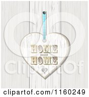 Clipart Of A White Washed Home Sweet Home Heart Plaque Over Wood Royalty Free Illustration