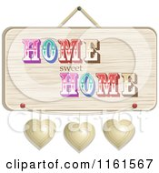 Clipart Of A Hanging Wooden Home Sweet Home Sign With Three Metal Hearts Royalty Free Vector Illustration