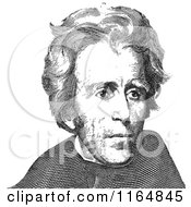 Clipart Of A Black And White Portrait Of Andrew Jackson Royalty Free Vector Illustration
