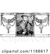 Clipart Of A Retro Vintage Black And White Charles V The Emperor Royalty Free Vector Illustration