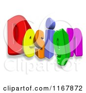 Clipart Of 3d Colorful Letters Spelling Design Royalty Free CGI Illustration by MacX