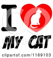 Cartoon Of A Cat Silhouette On A Heart With I Love My Cat Royalty Free Vector Clipart