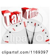Clipart Of A 3d Wall Clock With Tax Time Text On White Royalty Free CGI Illustration