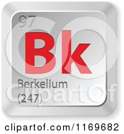 Clipart Of A 3d Red And Silver Berkelium Chemical Element Keyboard Button Royalty Free Vector Illustration