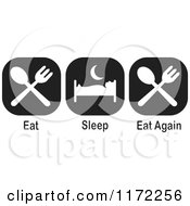 Clipart Of Black And White Eat Sleep Eat Again Icons Royalty Free Illustration