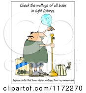Cartoon Of A Man Changing A Light Bulb With Check Wattage Text Royalty Free Clipart