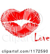 Clipart Of A Red Lipstick Kiss And The Word Love Royalty Free Vector Illustration