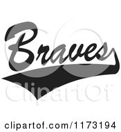 Clipart Of A Black And White Tailsweep And Braves Sports Team Text Royalty Free Vector Illustration