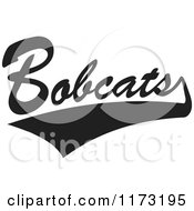 Clipart Of A Black And White Tailsweep And Bobcats Sports Team Text Royalty Free Vector Illustration