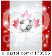 Clipart Of A Soccer Ball Over A Canadian Flag With Fireworks Royalty Free Vector Illustration